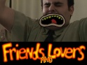 Friends and Lovers: Episode 01