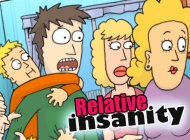 Relative insanity Short # 1